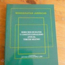 Libros de segunda mano: DERECHOS HUMANOS Y CONSTITUCIONALISMO ANTE EL TERCER MILENIO. PEREZ LUÑO. M. PONS. 1996 316 PP. Lote 55044086