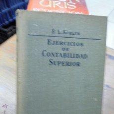 Libros de segunda mano: LIBRO EJERCICIOS DE CONTABILIDAD SUPERIOR E.L. KOHLER 1962 ED. LABOR L-11398. Lote 55095438