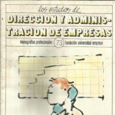 Libros de segunda mano - DIRECCIÓN Y ADMINISTRACIÓN DE EMPRESAS. FUNDACIÓN UNIVERSIDAD EMPRESA. MADRID. 1986 - 55230793