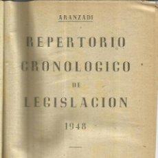 Libros de segunda mano: REPERTORIO CRONOLÓGICO DE LEGISLACIÓN. EDITORIAL ARANZADI. PAMPLONA. 1948. Lote 55231389
