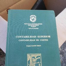 Libros de segunda mano: LIBRO CONTABILIDAD SUPERIOR CONTABILIDAD DE COSTES EMMA CASTELLÓ 1998 L-12045. Lote 56146262