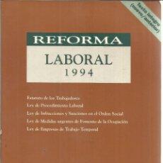 Libros de segunda mano: REFORMA LABORAL 1994. EDITORIAL ARANZADI. NAVARRA. 1994. Lote 56251638