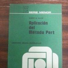 Libros de segunda mano: APLICACION DEL METODO PERT AL CONTROL DE PROGRAMACION, COSTES Y BENEFICIOS. ROBERT W. MILLER, 1970. Lote 56258888