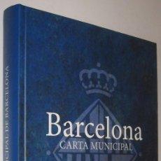Libros de segunda mano: BARCELONA CARTA MUNICIPAL - 1998 - 2014 - TEXT CONSOLIDAT - EN CATALAN *. Lote 56279213