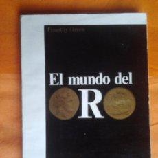Libros de segunda mano: EL MUNDO DEL ORO, TIMOTHY GREEN, AYMA SA, 1968, BARCELONA. Lote 56496209