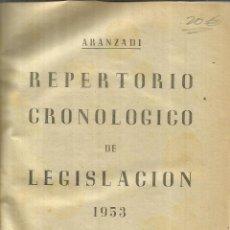 Libros de segunda mano: REPERTORIO CRONOLÓGICO DE LEGISLACIÓN. EDITORIAL ARANZADI. PAMPLONA. 1953. Lote 56611250