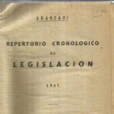 Libros de segunda mano: REPERTORIO CRONOLÓGICO DE LEGISLACIÓN. EDITORIAL ARANZADI. PAMPLONA. 1947. Lote 56611304