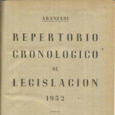 Libros de segunda mano: REPERTORIO CRONOLÓGICO DE LEGISLACIÓN. EDITORIAL ARANZADI. PAMPLONA. 1952. Lote 56611310