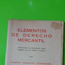 Libros de segunda mano: ELEMENTOS DE DERECHO MERCANTIL AÑO 1958 COLECCIONISTAS. Lote 56643537