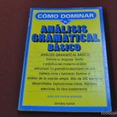 Livres d'occasion: CÓMO DOMINAR EL ANÁLISIS GRAMATICAL BÁSICO - - EDITORIAL PLAYOR - GR1. Lote 56646260