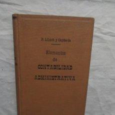 Libros de segunda mano: ELEMENTOS DE CONTABILIDAD ADMINISTRATIVA POR P, LLUCH Y CAPDEVILA . Lote 56698432