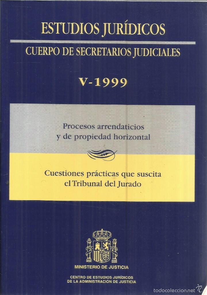 CUERPO DE SECRETARIOS JUDICIALES.PROCESOS ARRENDATICIOS. MINISTERIO DE JUSTICIA.1998 (Libros de Segunda Mano - Ciencias, Manuales y Oficios - Derecho, Economía y Comercio)