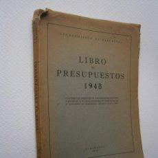 Libros de segunda mano: AYUNTAMIENTO DE BARCELONA *** LIBRO DE PRESUPUESTOS AÑO 1948. Lote 56904762