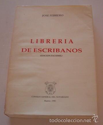 Libros de segunda mano: Librería de Escribanos. Parte Segunda. Tomos I y II. DOS TOMOS. (Edición facsímil). RM74837. - Foto 4 - 57182027