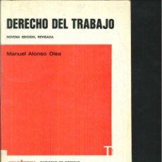 Libros de segunda mano: DERECHO DEL TRABAJO. MANUEL ALONSO OLEA. Lote 120614302