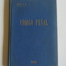 Libros de segunda mano: CODIGO PENAL DE 23 DE DICIEMBRE DE 1944 - ANOTADO Y COMENTADO. Lote 57521207