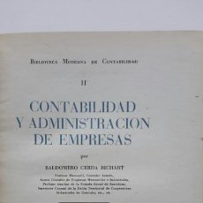 Libros de segunda mano - Baldomero Cerdá. Contabilidad y Administración de empresas. Ed. Juan Bruguer. 1948 - 57602860