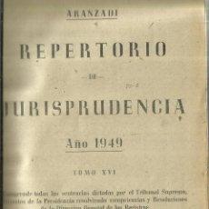 Libros de segunda mano: REPERTORIO DE JURISPRUDENCIA. ARANZADI. PAMPLONA. AÑO 1949. . Lote 57764672