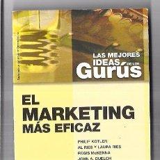 Libros de segunda mano: LAS MEJORES IDEAS DE LOS GURÚS. EL MARKETING MÁS EFICAZ. EMPRENDEDORES. PLANETA. 2001. Lote 57873142