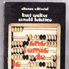 Libros de segunda mano: KURT WALTER. ARNOLD LEISTICO: ANATOMIA DE LA ECONOMIA. EDIT. ALIANZA. MADRID.1970. 202PAGS. 18X11 CM. Lote 57873398