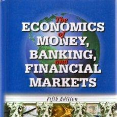 Libros de segunda mano: THE ECONOMICS OF MONEY ,BANKING AND FINANCIAL MARKETS FREDERIC S. MISHKING . Lote 57919317