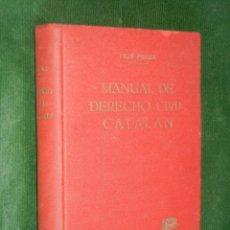 Libros de segunda mano: MANUAL DE DERECHO CIVIL CATALAN, DE LUIS FIGA FAURA - 1961. Lote 170985427