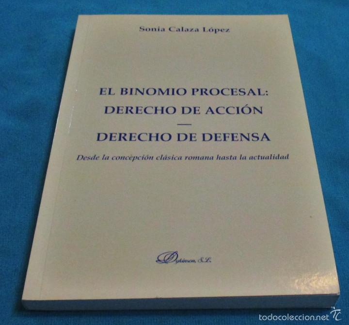 EL BINOMIO PROCESAL: DERECHO DE ACCION -DERECHO DE DEFENSA (Libros de Segunda Mano - Ciencias, Manuales y Oficios - Derecho, Economía y Comercio)