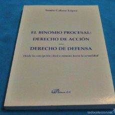 Libros de segunda mano: EL BINOMIO PROCESAL: DERECHO DE ACCION -DERECHO DE DEFENSA. Lote 58000283