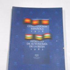 Libros de segunda mano - ESTATUTO DE AUTONOMIA DE LA RIOJA. CONSTITUCION ESPAÑOLA. TDK294 - 58211723