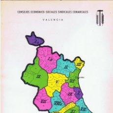 Libros de segunda mano: CONSEJOS ECONOMICO - SOCIALES SINDICALES COMARCALES VALENCIA 79 PÁGINAS AÑO 1972 MD54. Lote 58347006