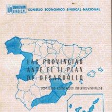 Libros de segunda mano: CONSEJO ECONOMICO SINDICAL NACIONAL LAS PROVINCIAS ANTE EL II PLAN DE DESARROLLO SEP 1967 MD53. Lote 58347284