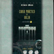 Libros de segunda mano: CURSO PRÁCTICO DE BOLSA. CUADERNOS CINCO DÍAS. AB ASESORES. MADRID 1967.. Lote 58348887