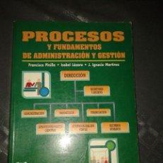 Libros de segunda mano: PROCESOS Y FUNDAMENTOS DE ADMINISTRACION Y GESTION.. Lote 58572917