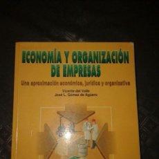 Libros de segunda mano: ECONOMIA Y ORGANIZACION DE EMPRESAS. Lote 58572929