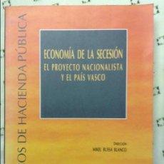 Libros de segunda mano: ECONOMÍA DE LA SECESIÓN - MIKEL BUESA BLANCO - INSTITUTO DE ESTUDIOS FISCALES. Lote 58594775