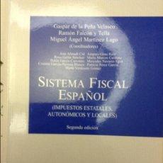 Libros de segunda mano: SISTEMA FISCAL ESPAÑOL - GASPAR DE LA PEÑA VELASCO - 2A EDICIÓN. Lote 58596244