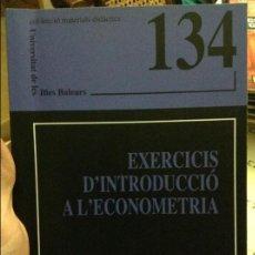 Libros de segunda mano: EXERCICIS D'INTRODUCCIÓ A L'ECONOMETRIA - COL.LECCIÓ MATERIALS DIDÀCTICS UIB 134. Lote 58588062