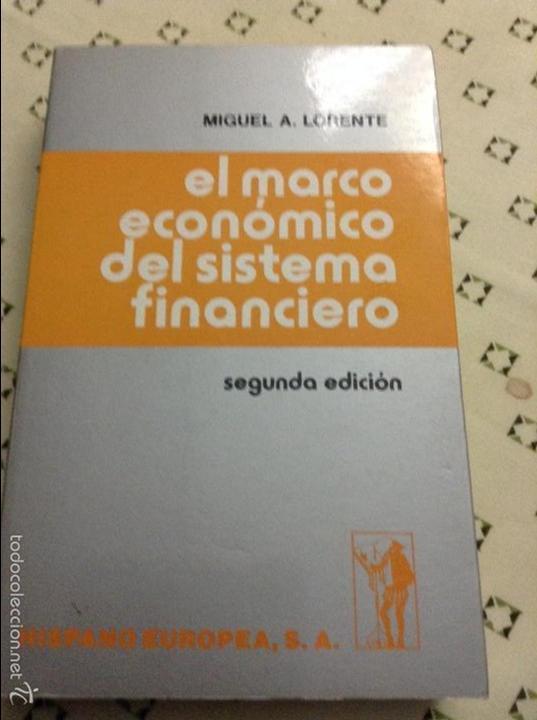 el marco económico del sistema financiero - mig - Comprar Libros de ...