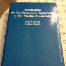 Libros de segunda mano: ECONOMÍA DE LOS RECURSOS NATURALES Y DEL MEDIO AMBIENTE - DAVID W. PEARCE Y R. KERRY TURNER -. Lote 58588408