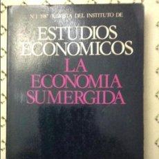 Libros de segunda mano: REVISTA DEL INSTITUTO DE ESTUDIOS ECONÓMICOS Nº1/1987 - LA ECONOMÍA SUMERGIDA -. Lote 58598085