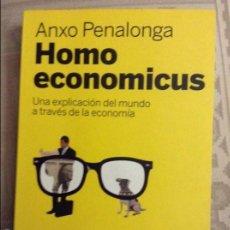 Libros de segunda mano: HOMO ECONOMICUS: UNA EXPLICACIÓN DEL MUNDO A TRAVÉS DE LA ECONOMÍA PENALONGA. Lote 58581992