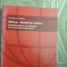 Libros de segunda mano: ÁFRICA - AMÉRICA LATINA (ERNESTO A. BALETTO). Lote 58583494