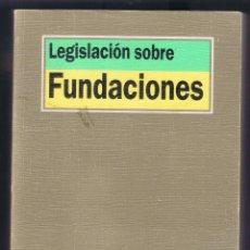Libros de segunda mano: LEGISLACIÓN SOBRE FUNDACIONES EDICIÓN PREPARADA POR JUAN JOSÉ MARIN LÓPEZ 1338 PÁGS AÑO 1998 MD144. Lote 58644684