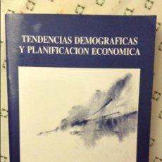 Libros de segunda mano: TENDENCIAS DEMOGRÁFICAS Y PLANIFICACIÓN ECONOMICA - MINISTERIO DE ECONOMÍA Y HACIENDA - 1986. Lote 58661663