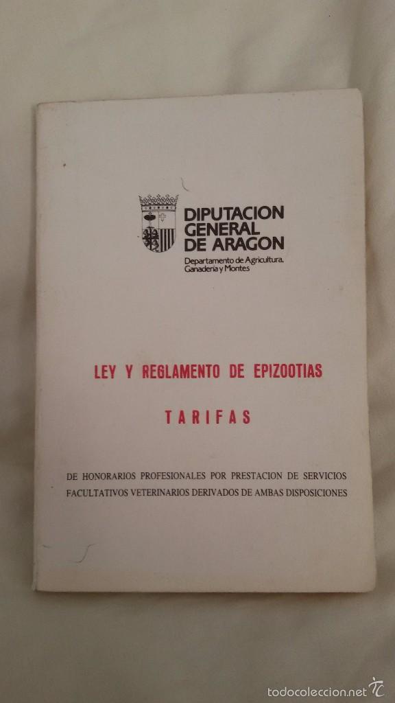 LEY Y REGLAMENTO DE EPIZOOTIAS. DIPUTACION GENERAL DE ARAGON. GASTOS ENVIO 5 EUROS (Libros de Segunda Mano - Ciencias, Manuales y Oficios - Derecho, Economía y Comercio)