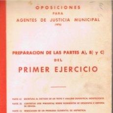 Libros de segunda mano: OPOSICIONES PARA AGENTES DE JUSTICIA MUNICIPAL PRIMER EJERCICIO 141 PAGINAS AÑO 1976 MD208. Lote 59741736