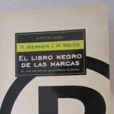 Libros de segunda mano: EL LIBRO NEGRO DE LAS MARCAS DE K. WERNER Y H.WEISS (DE BOLSILLO, MONDADORI). Lote 60190155