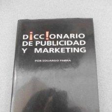 Libros de segunda mano: DICCIONARIO DE PUBLICIDAD Y MARKETING. Lote 60429535