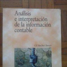 Libros de segunda mano: ANÁLISIS E INTERPRETACIÓN DE LA INFORMACIÓN CONTABLE, GIL SÁNCHEZ ARROYO, PIRÁMIDE, 1998. Lote 60602555