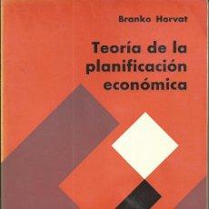 Libros de segunda mano: TEORÍA DE LA PLANIFICACIÓN ECONÓMICA - HORVAT, BRANKO. COL LIBROS ECONOMIA OIKOS 1970. Lote 60647355